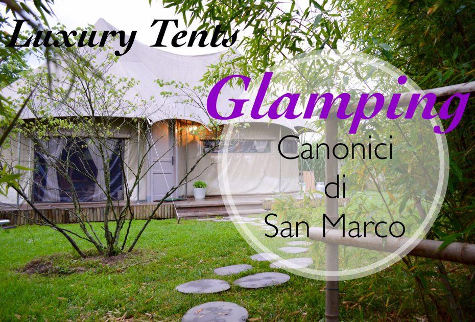 Glamping: quando la natura incontra il Glamour e l'Eleganza!