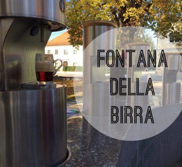 La prima fontana della birra in Europa