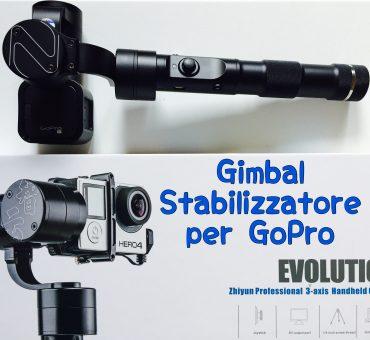 Zhiyun Evolution, lo stabilizzatore perfetto per la tua GoPro!