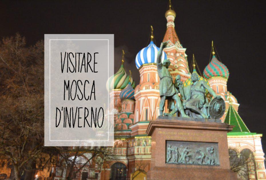 Mosca d'inverno: 5 buoni motivi per partire