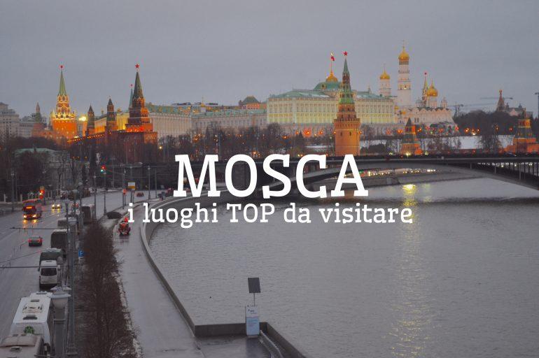 Viaggio a Mosca: tutti i luoghi da non perdere