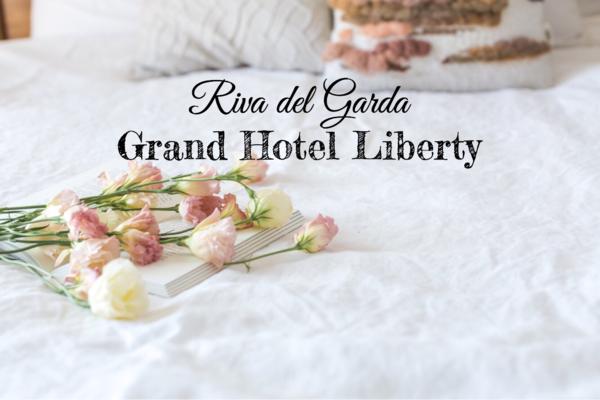 Fuga romantica al Grand Hotel Liberty a Riva del Garda