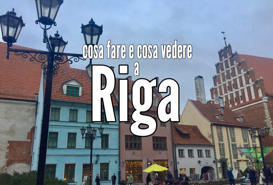 Riga: tutto quello che devi sapere sulla capitale della Lettonia
