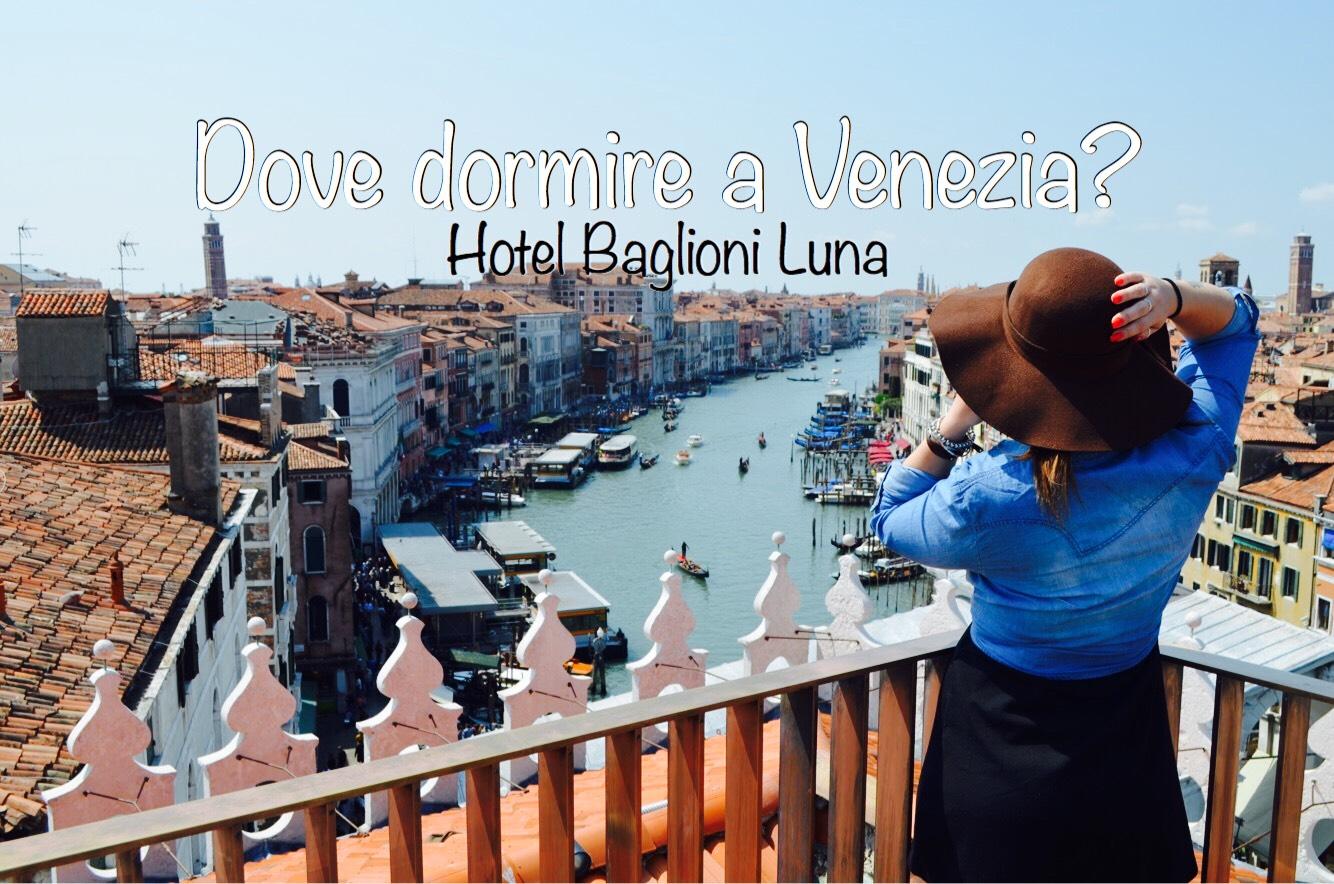 Dove dormire a Venezia: Baglioni Hotel Luna - Guardo il ...