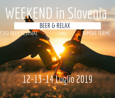 Un weekend in Slovenia tra Birra e Terme (Lasko) – PARTI CON NOI!