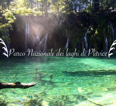 Parco nazionale dei laghi di Plitvice, consigli per visitarlo
