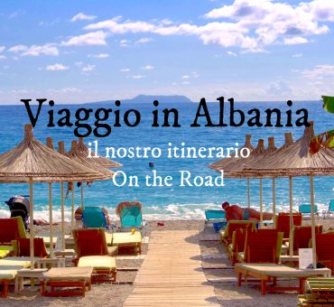 Italia – Albania modalità on the road!