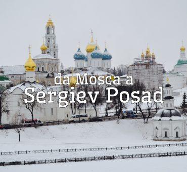 Escursioni da Mosca: Sergiev Posad e altre