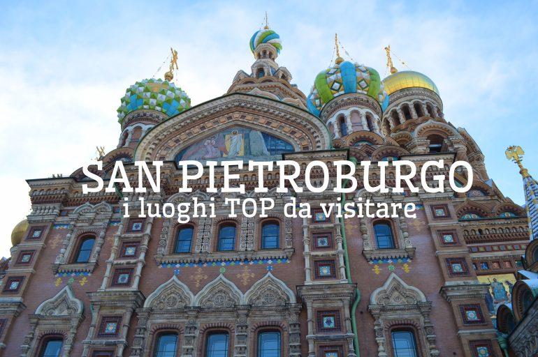Viaggio a san pietroburgo tutti i luoghi da non perdere - San pietroburgo russia luoghi di interesse ...