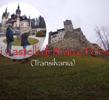 Castello di Bran & Castello di Peles