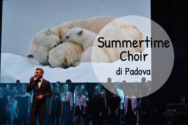 Summertime Choir di Padova – un grande concerto, per una grande causa!