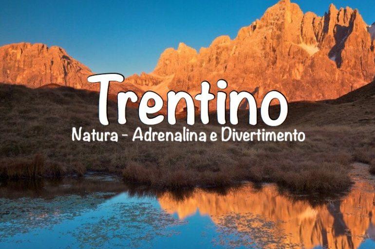 Trentino: 5 esperienze adrenaliniche da provare assolutamente!